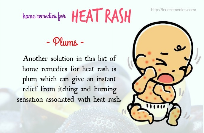 home remedies for heat rash - plums