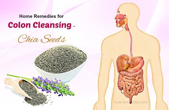 home remedies for colon cleansing - chia seeds