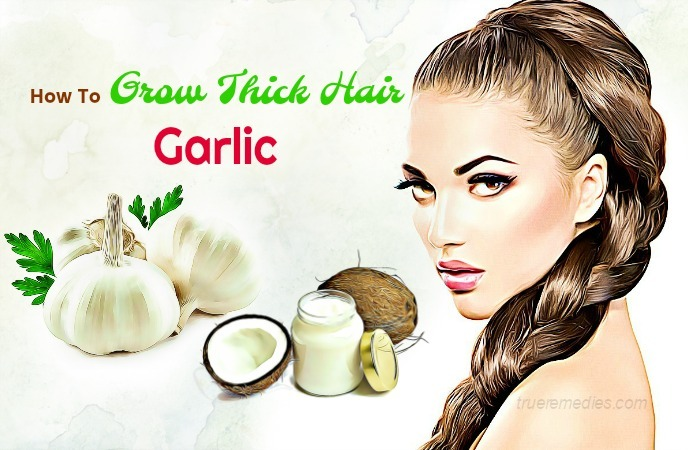 how to grow thick hair - garlic