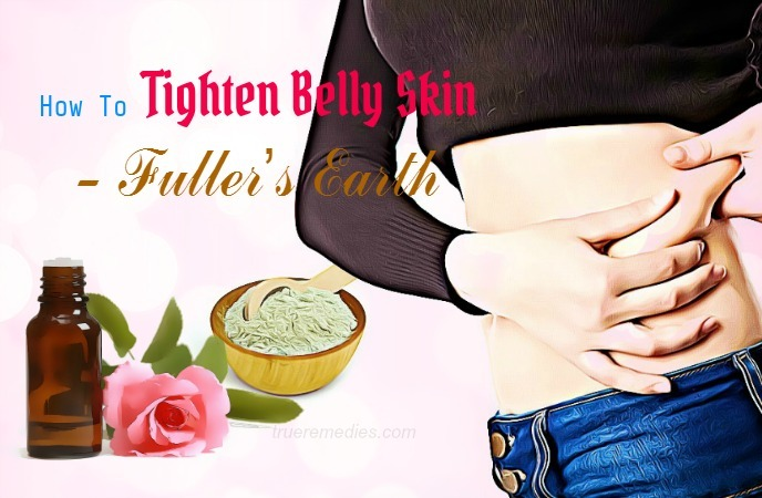 how to tighten belly skin - fullers earth