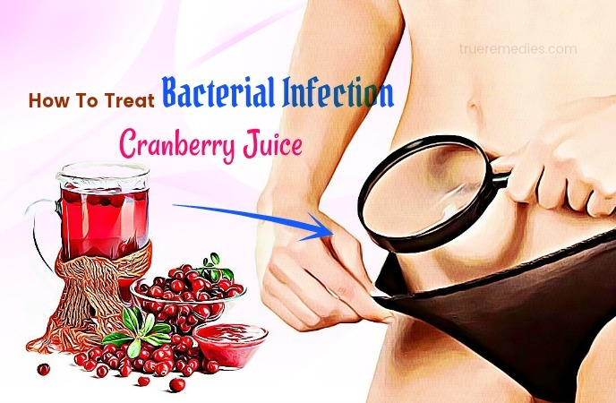 how to treat bacterial infection - cranberry juice