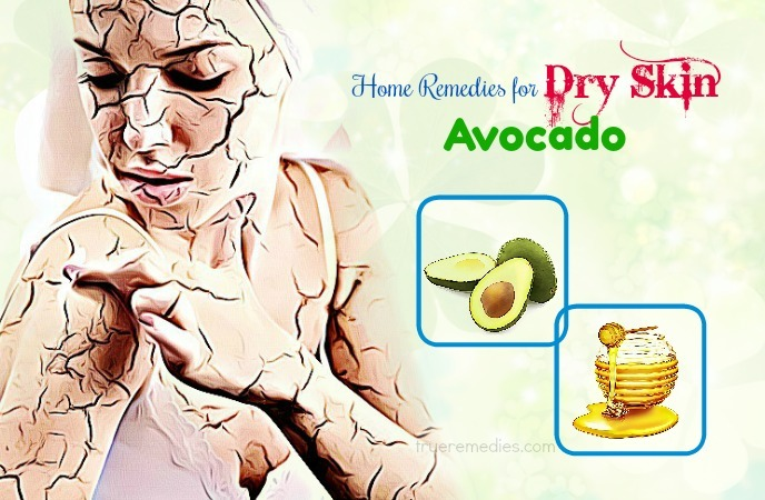 home remedies for dry skin - avocado