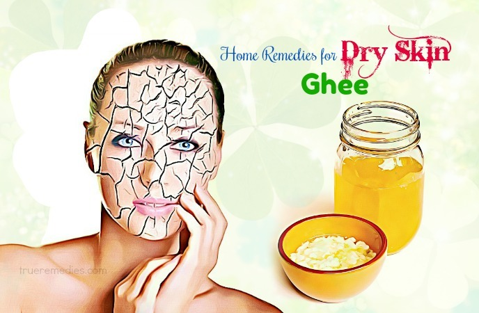 home remedies for dry skin - ghee