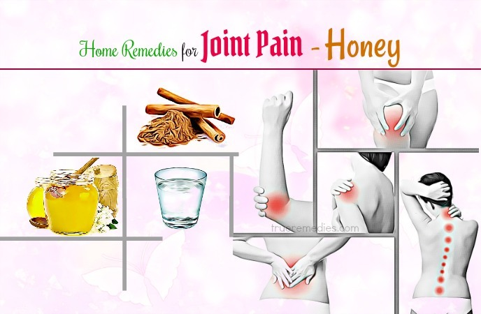 home remedies for joint pain - honey