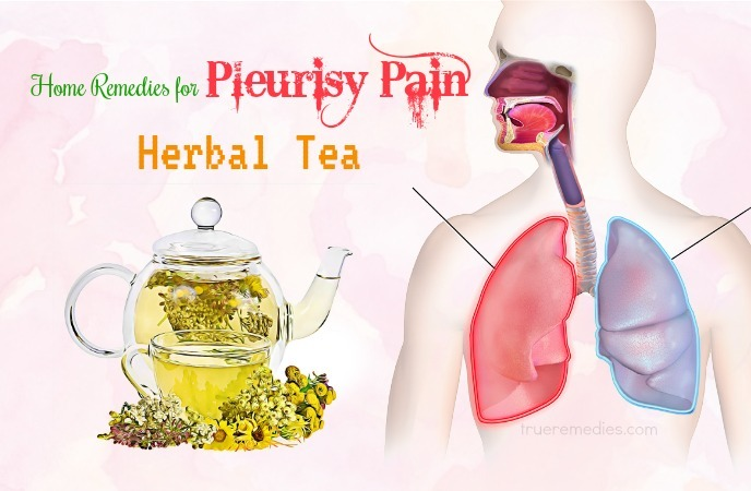 home remedies for pleurisy - herbal tea