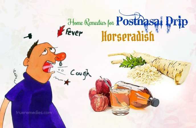 home remedies for postnasal drip - horseradish