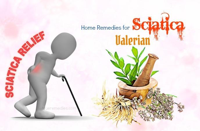 home remedies for sciatica - valerian
