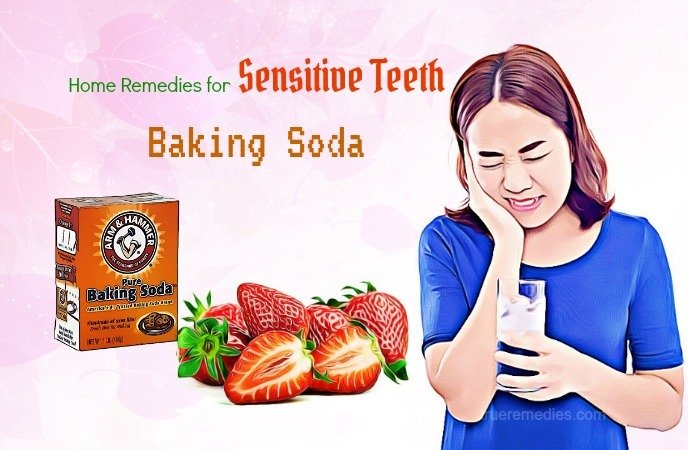 home remedies for sensitive teeth - baking soda