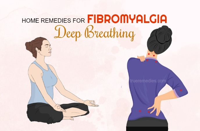 home remedies for fibromyalgia - deep breathing