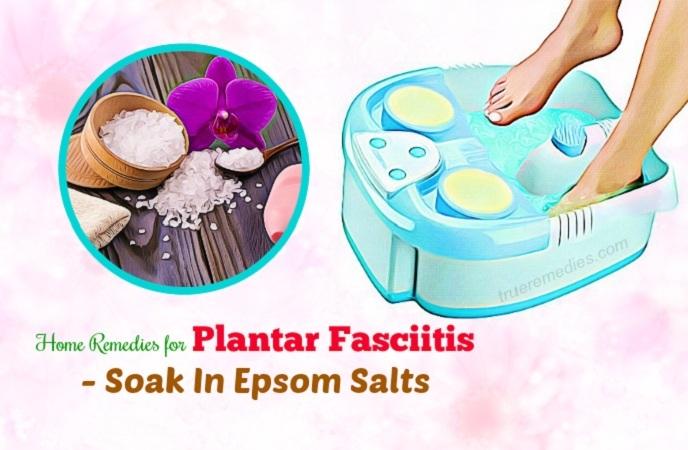 home remedies for plantar fasciitis - soak in epsom salts