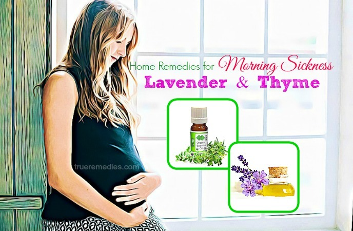 home remedies for morning sickness - lavender and thyme