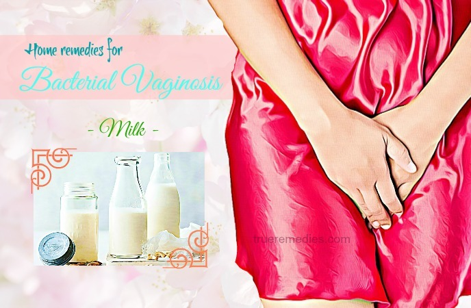 home remedies for bacterial vaginosis - milk