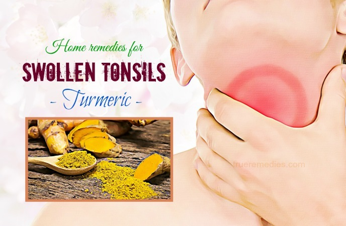 home remedies for swollen tonsils - turmeric