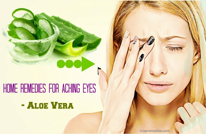 home remedies for aching eyes - aloe vera