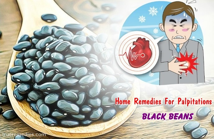 home remedies for palpitations - black beans