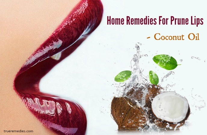 home remedies for prune lips - coconut oil
