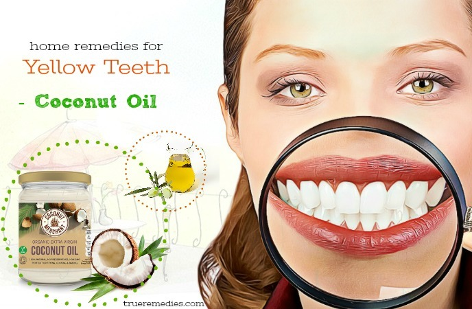 home remedies for yellow teeth - coconut oil
