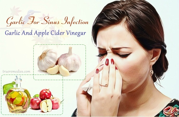 garlic for sinus infection - garlic and apple cider vinegar