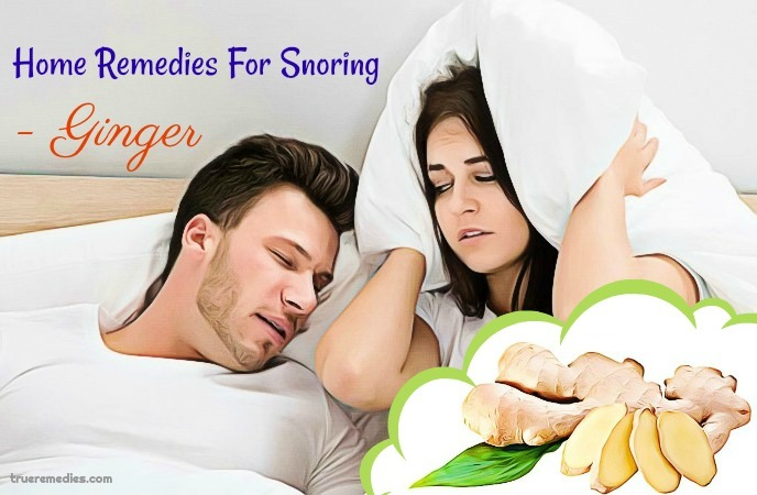 home remedies for snoring - ginger