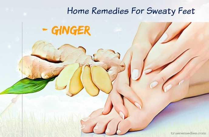 home remedies for sweaty feet - ginger