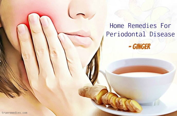 home remedies for periodontal disease - ginger