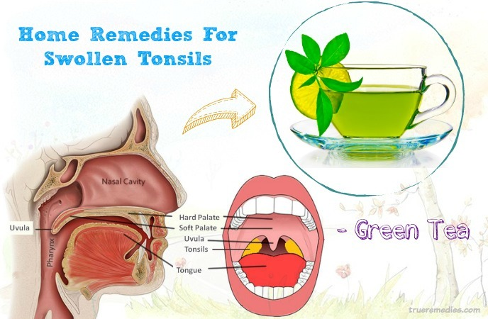 home remedies for swollen tonsils - green tea