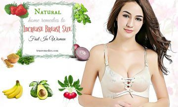 home remedies to increase breast size fast