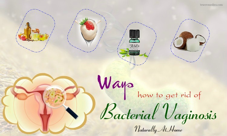 how to get rid of bacterial vaginosis naturally