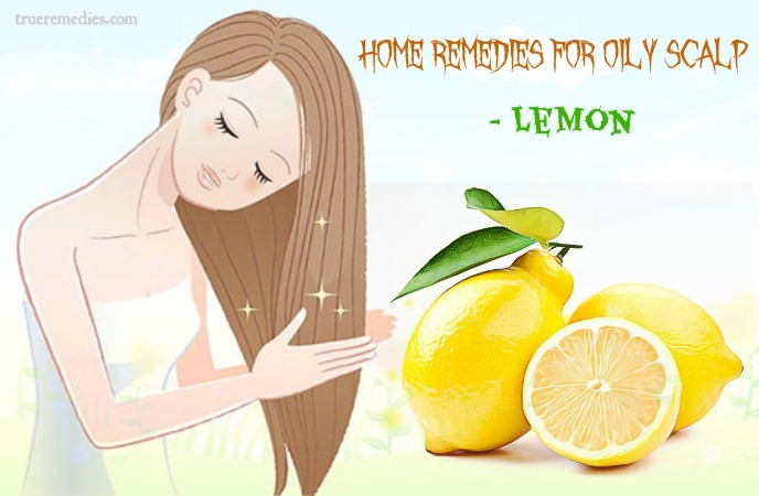 home remedies for oily scalp - lemon
