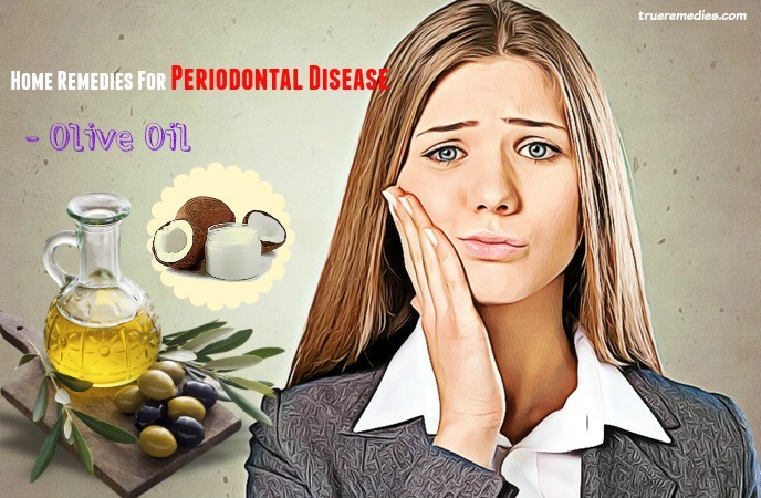 home remedies for periodontal disease - olive oil