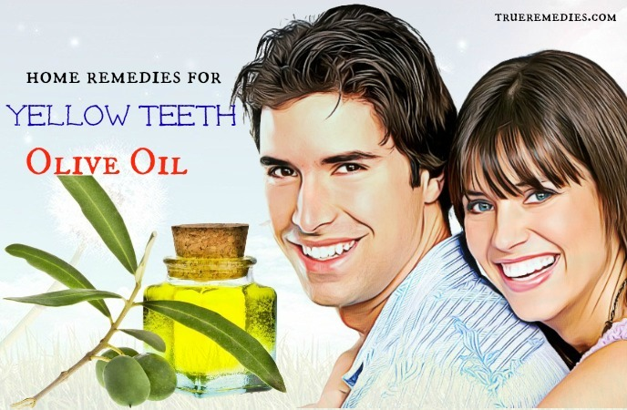 home remedies for yellow teeth - olive oil