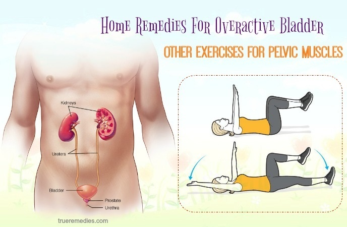 home remedies for overactive bladder - other exercises for pelvic muscles