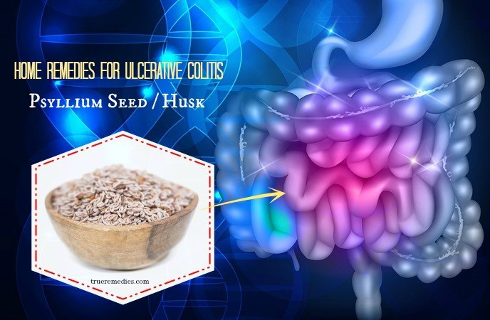 home remedies for ulcerative colitis - psyllium seed husk