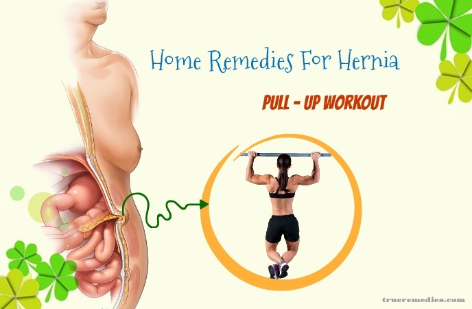 home remedies for hernia - pull - up workout
