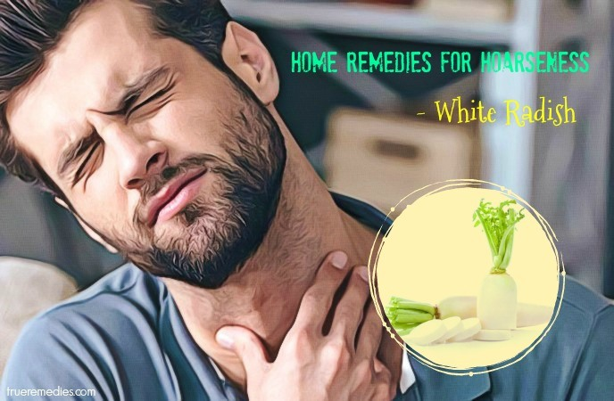 home remedies for hoarseness - white radish