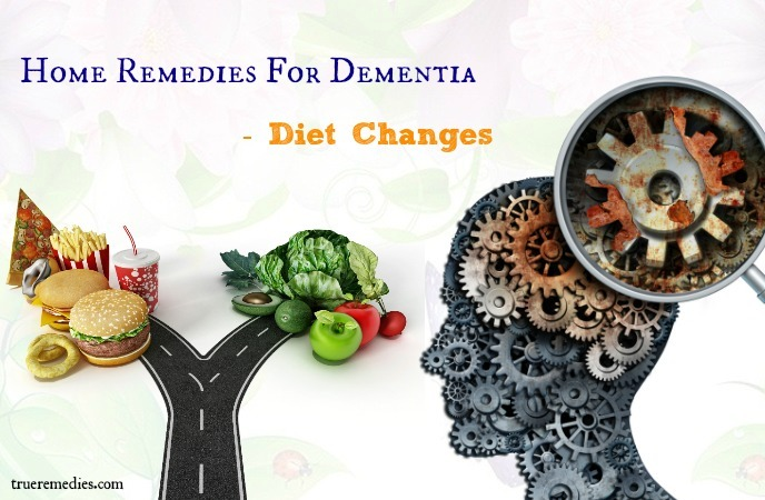home remedies for dementia - diet changes
