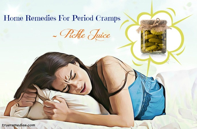 home remedies for period cramps - pickle juice