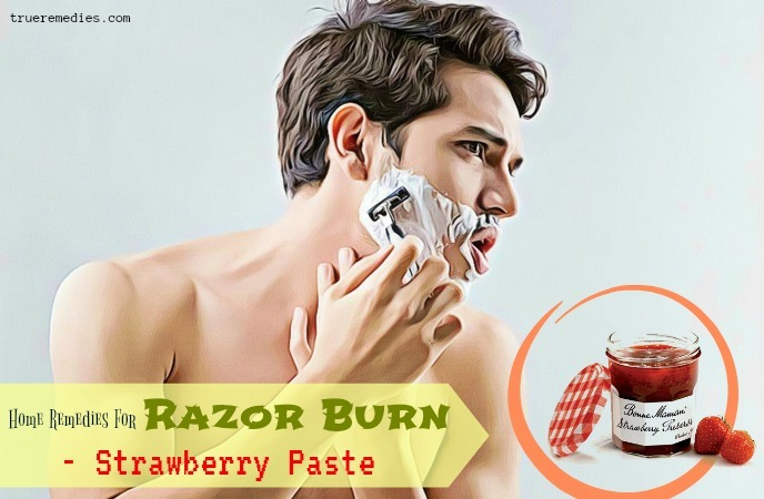 home remedies for razor burn - strawberry paste