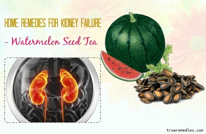 home remedies for kidney failure - watermelon seed tea