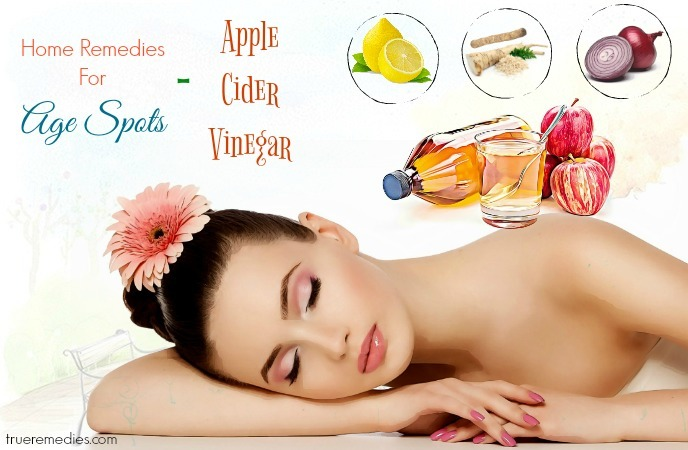 home remedies for age spots - apple cider vinegar