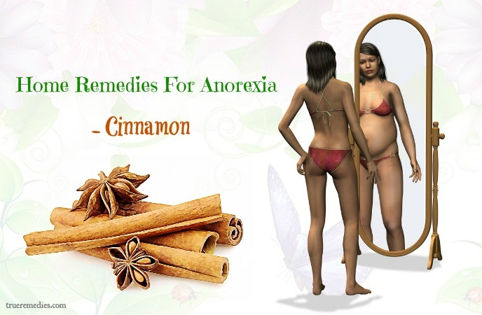 home remedies for anorexia - cinnamon