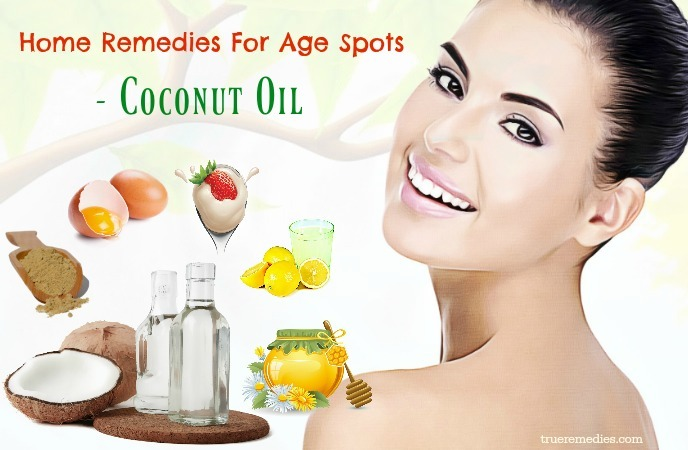 home remedies for age spots - coconut oil