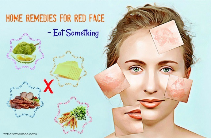 home remedies for red face - eat something