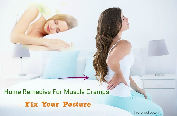 home remedies for muscle cramps - fix your posture