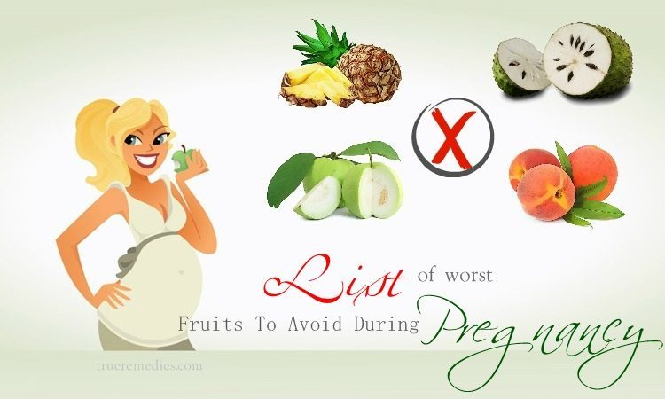 list of fruits to avoid during pregnancy