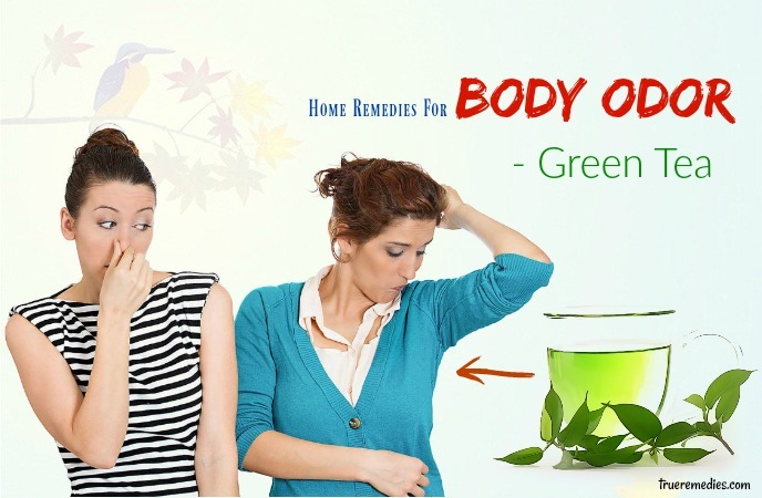 home remedies for body odor - green tea