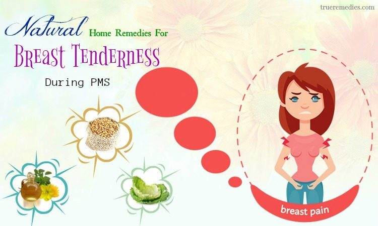 natural home remedies for breast tenderness