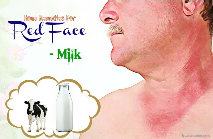 home remedies for red face - milk