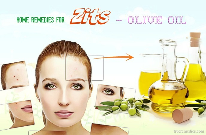home remedies for zits - olive oil