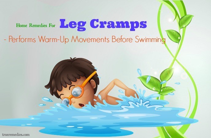 home remedies for leg cramps - performs warm-up movements before swimming